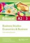 Image for Edexcel A2 business studiesUnit 3,: Economics & business : Unit 3