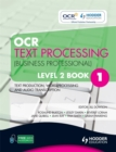 Image for OCR text processing (business professional)Level 2 : Level 2, book. 1 : Text Production, Word Processing and Audio Transcription