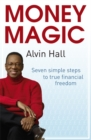 Image for Money magic  : seven simple steps to true financial freedom