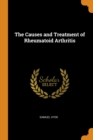 Image for The Causes and Treatment of Rheumatoid Arthritis