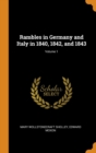 Image for RAMBLES IN GERMANY AND ITALY IN 1840, 18
