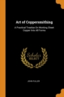Image for ART OF COPPERSMITHING: A PRACTICAL TREAT