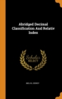 Image for Abridged Decimal Classification and Relativ Index