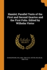 Image for Hamlet; Parallel Texts of the First and Second Quartos and the First Folio. Edited by Wilhelm Vietor