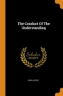 Image for The Conduct of the Understanding