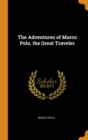Image for The Adventures of Marco Polo, the Great Traveler