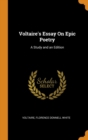 Image for Voltaire's Essay on Epic Poetry : A Study and an Edition