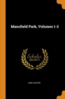 Image for Mansfield Park, Volumes 1-2
