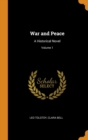 Image for War and Peace : A Historical Novel; Volume 1
