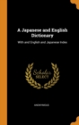 Image for A Japanese and English Dictionary : With and English and Japanese Index