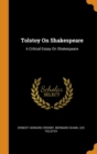 Image for Tolstoy on Shakespeare : A Critical Essay on Shakespeare