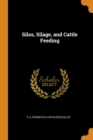 Image for Silos, Silage, and Cattle Feeding