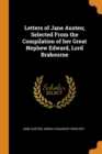 Image for Letters of Jane Austen; Selected from the Compilation of Her Great Nephew Edward, Lord Brabourne