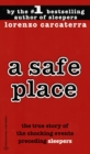 Image for A Safe Place : The True Story of a Father, a Son, a Murder