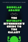 Image for The Ultimate Hitchhiker's Guide to the Galaxy : Five Novels in One Outrageous Volume