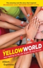 Image for The Yellow World : How Fighting for My Life Taught Me How to Live