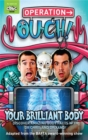 Image for Operation Ouch!  : your brilliant body