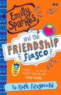 Image for Emily Sparkes and the friendship fiasco