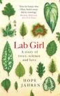 Image for Lab girl  : a story of trees, science and love