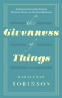 Image for The givenness of things  : essays