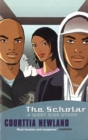 Image for The scholar  : a west side story