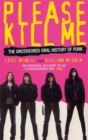 Image for Please kill me  : the uncensored oral history of punk