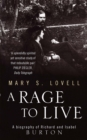 Image for A rage to live  : a biography of Richard and Isabel Burton