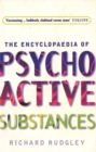 Image for The encyclopaedia of psychoactive substances