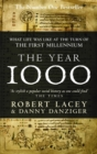 Image for The year 1000  : what life was like at the turn of the first millennium