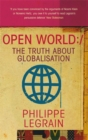 Image for Open world  : the truth about globalisation