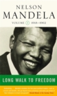 Image for Long walk to freedom  : the autobiography of Nelson MandelaVol. 1: 1918-1962