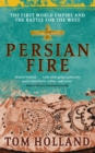 Image for Persian fire  : the first world empire and the battle for the West