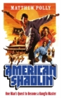 Image for American Shaolin  : one man's quest to become a kungfu master