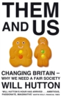 Image for Them and us  : changing Britain - why we need a fair society