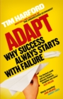 Image for Adapt  : why success always starts with failure