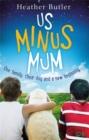 Image for Us minus Mum