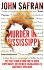 Image for Murder in Mississippi  : the true story of how I met a white supremacist, befriended his black killer and wrote this book