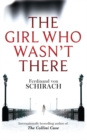 Image for The girl who wasn't there