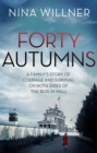 Image for Forty autumns  : a family's story of courage and survival on both sides of the Berlin Wall
