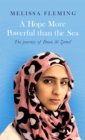 Image for A hope more powerful than the sea  : the journey of Doaa al Zamel