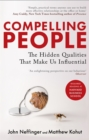 Image for Compelling people  : the hidden qualities that make us influential