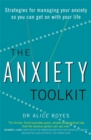 Image for The anxiety toolkit  : strategies for managing your anxiety so you can get on with your life