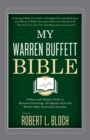 Image for My Warren Buffett bible  : a short and simple guide to rational investing - 284 quotes from the world's most successful investor