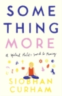 Image for Something more  : a spiritual misfit's search for meaning