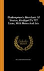 Image for Shakespeare's Merchant of Venice, Abridged to 727 Lines, with Notes and Intr
