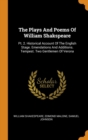 Image for The Plays and Poems of William Shakspeare : Pt. 2. Historical Account of the English Stage. Emendations and Additions. Tempest. Two Gentlemen of Verona