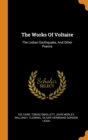 Image for The Works of Voltaire : The Lisbon Earthquake, and Other Poems