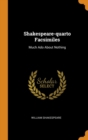 Image for Shakespeare-Quarto Facsimiles : Much ADO about Nothing