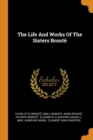 Image for The Life and Works of the Sisters Bront