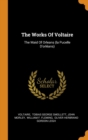 Image for The Works of Voltaire : The Maid of Orleans (La Pucelle d'Orl ans)